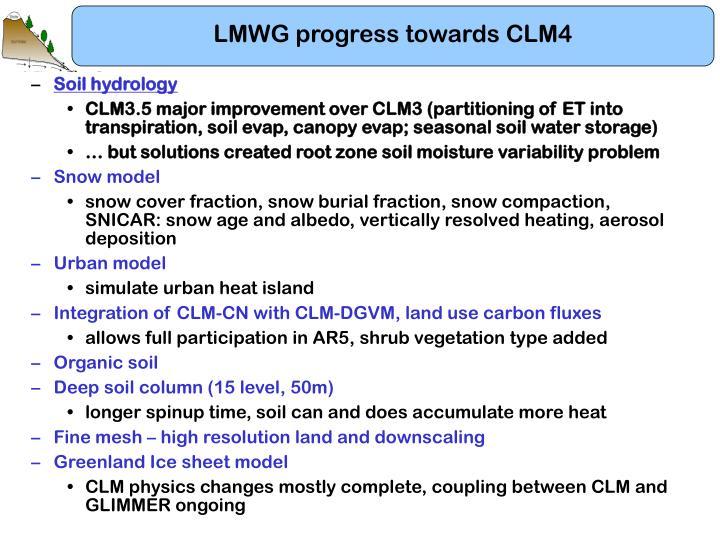 LMWG progress towards CLM4