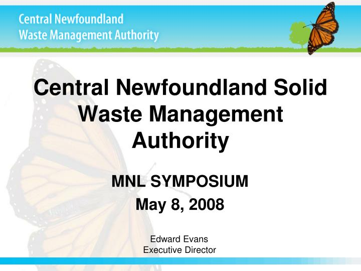 Central newfoundland solid waste management authority