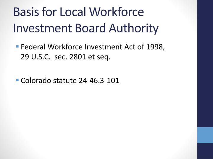 Basis for Local Workforce Investment Board Authority