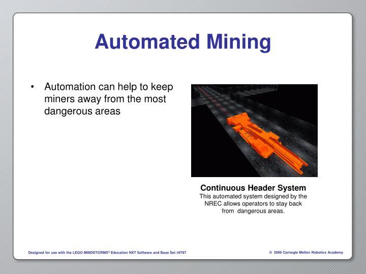 Automated Mining