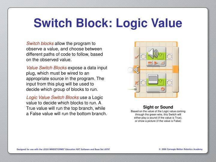Switch Block: Logic Value