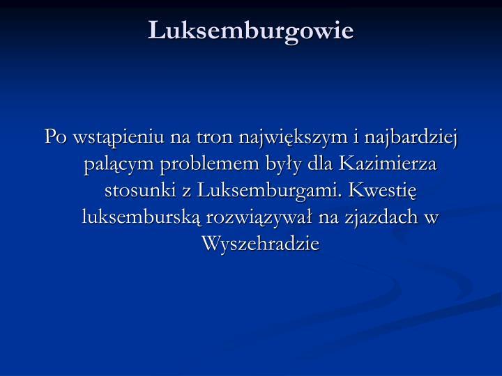Luksemburgowie