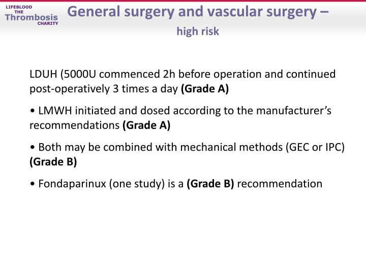 General surgery and vascular surgery –
