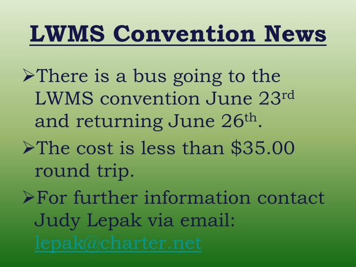 LWMS Convention News