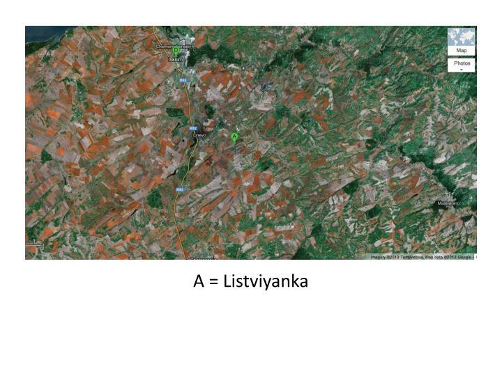 A = Listviyanka