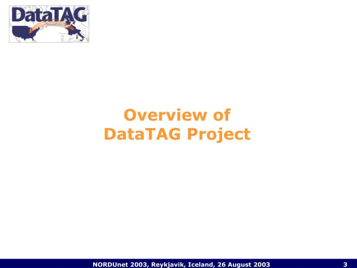 Overview of datatag project