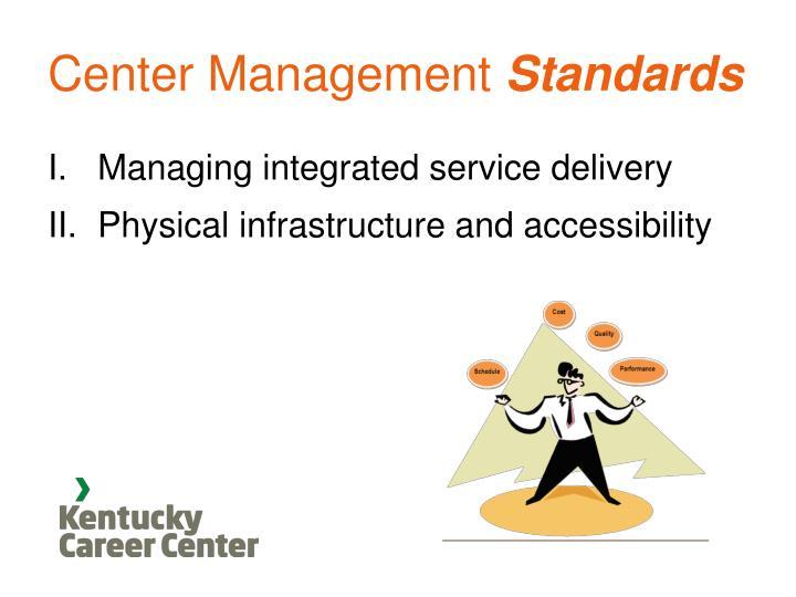 Center Management