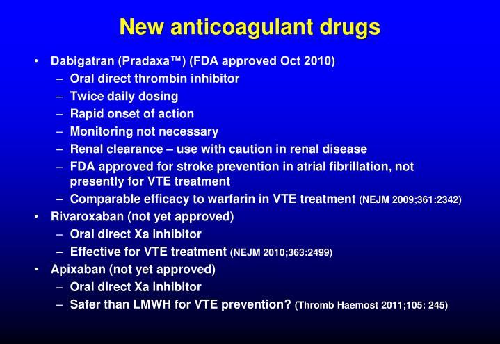 New anticoagulant drugs