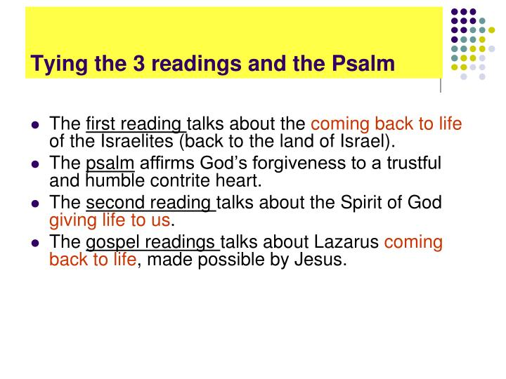 Tying the 3 readings and the Psalm