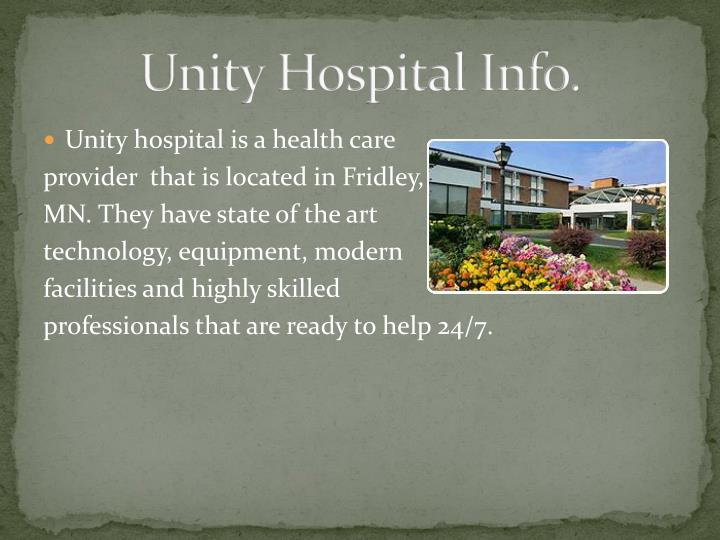 Unity Hospital Info.