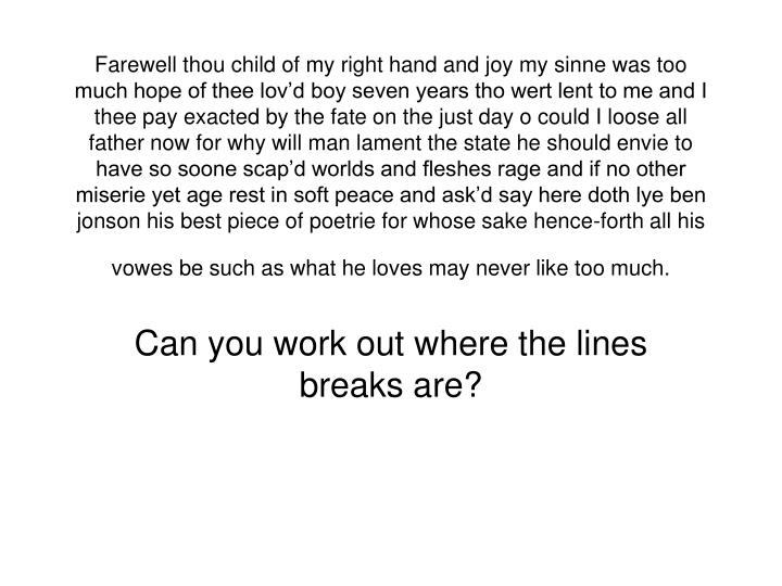 Can you work out where the lines breaks are