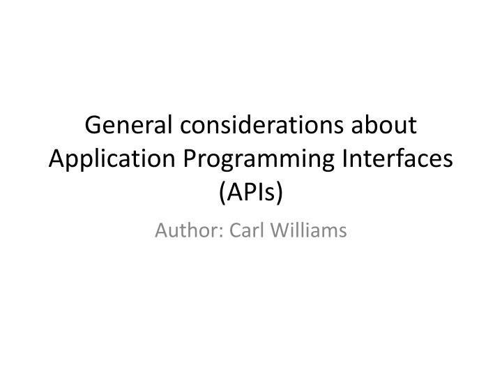 General considerations about Application Programming Interfaces
