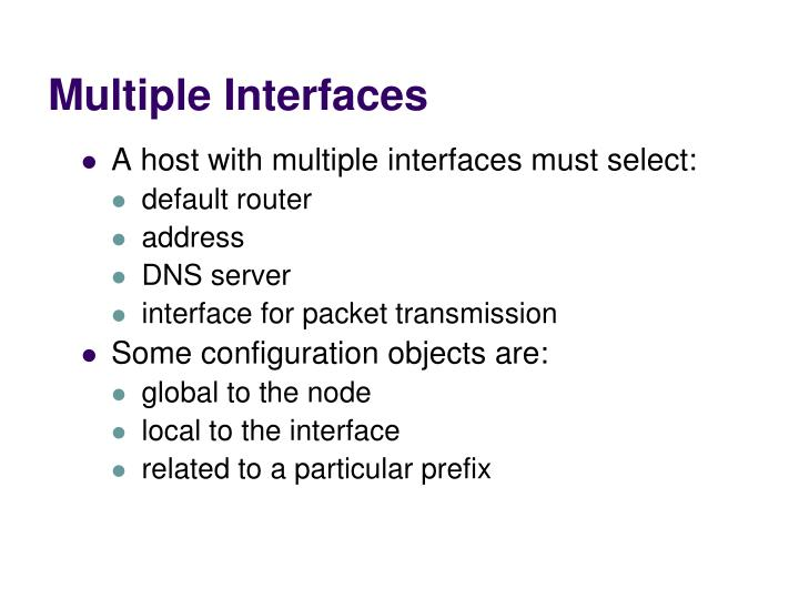 Multiple Interfaces