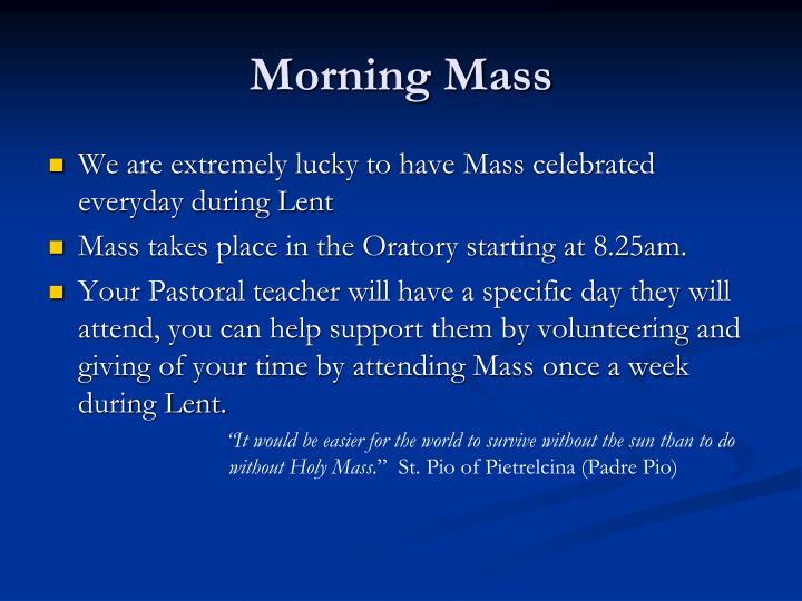 Morning Mass