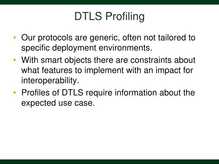 DTLS Profiling