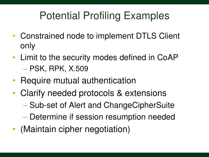 Potential Profiling Examples