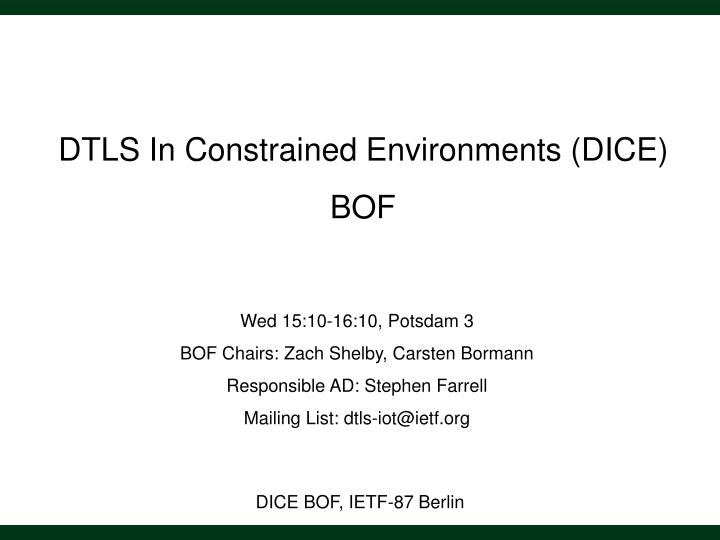 DTLS In Constrained Environments (DICE)