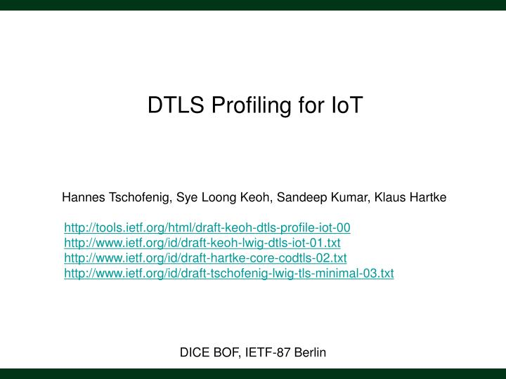 DTLS Profiling for IoT