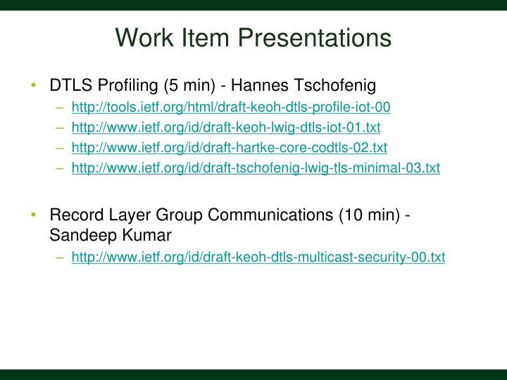 Work Item Presentations