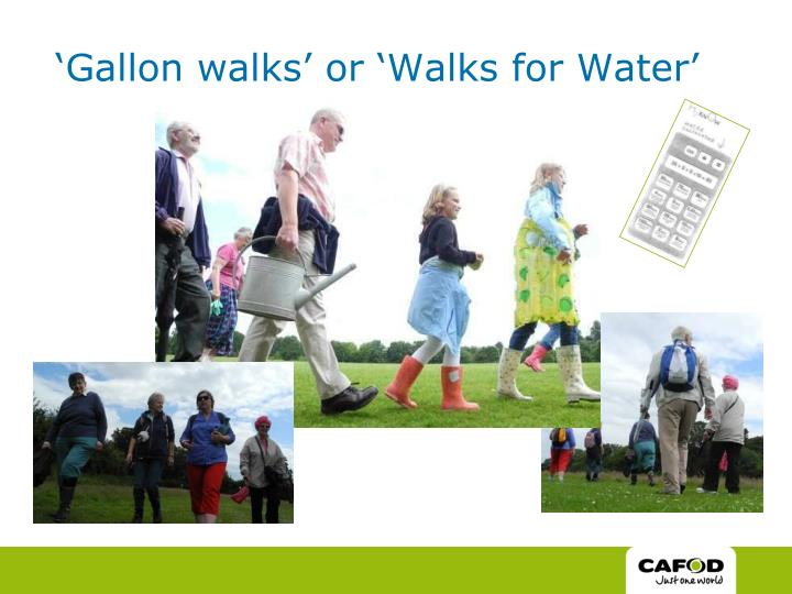 'Gallon walks' or 'Walks for Water'