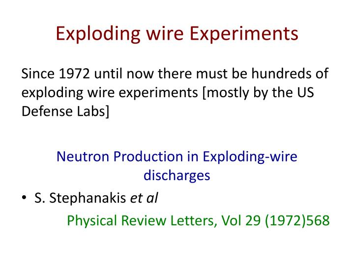 Exploding wire Experiments