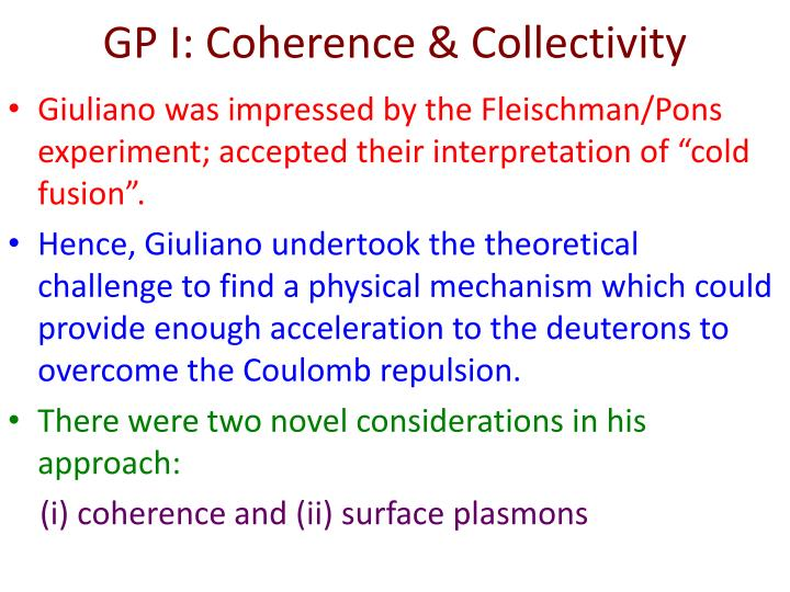 GP I: Coherence & Collectivity
