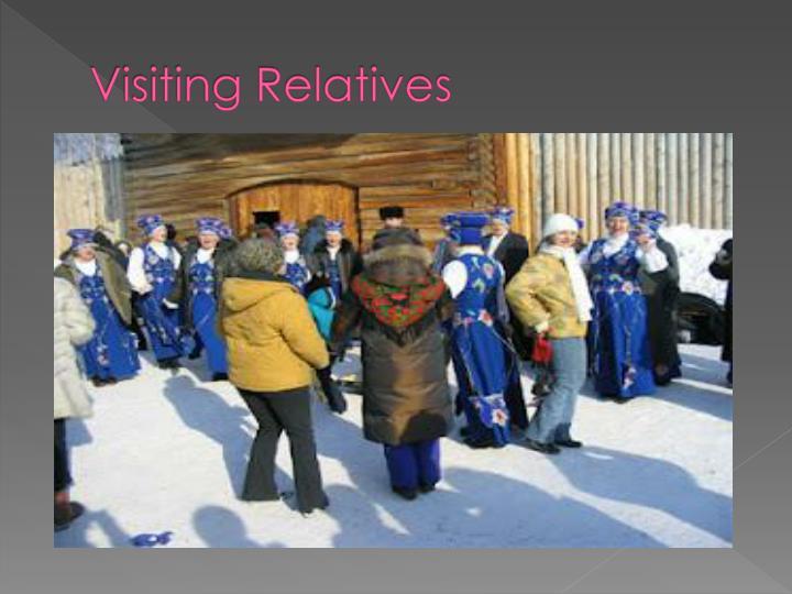 Visiting Relatives