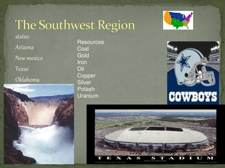 The Southwest Region