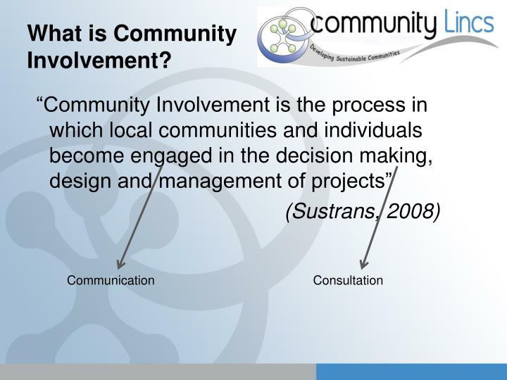 What is community involvement