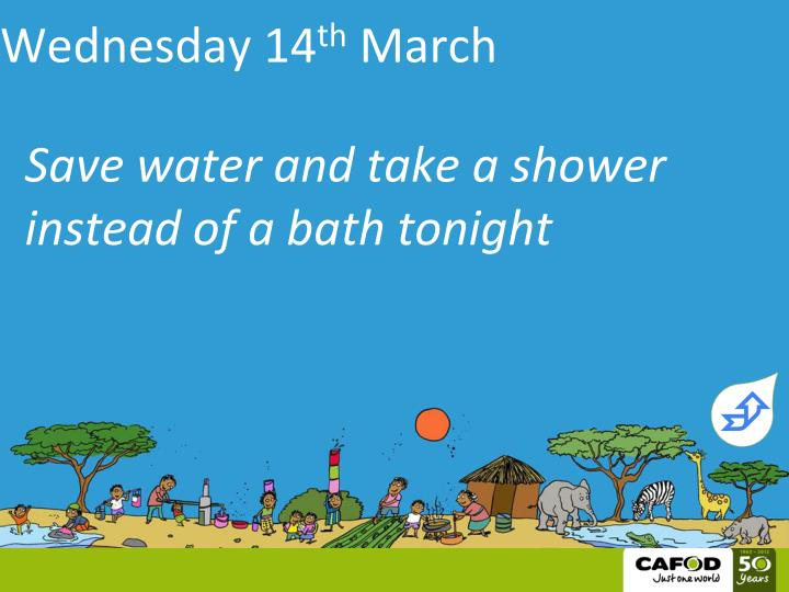 Save water and take a shower instead of a bath tonight