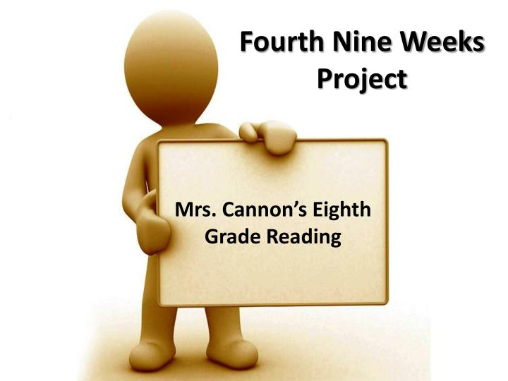 Fourth nine weeks project