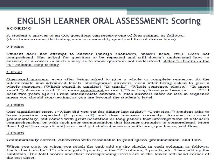 ENGLISH LEARNER ORAL ASSESSMENT: Scoring