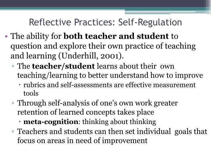 Reflective Practices: Self-Regulation