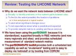review testing the lhcone network