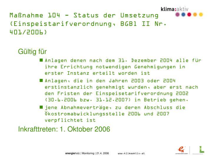 Maßnahme 104 - Status der Umsetzung
