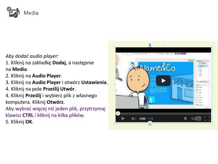 Aby dodać audio player:
