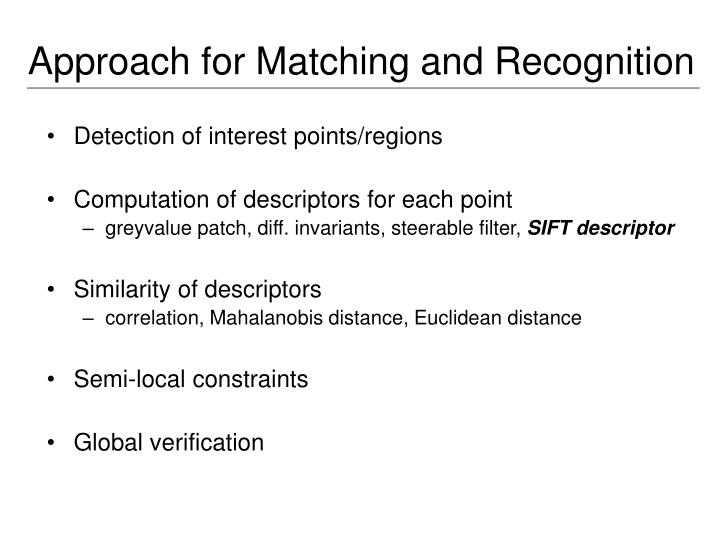 Approach for Matching and Recognition