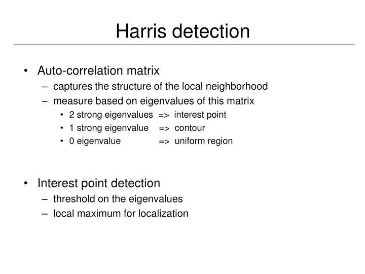 Harris detection