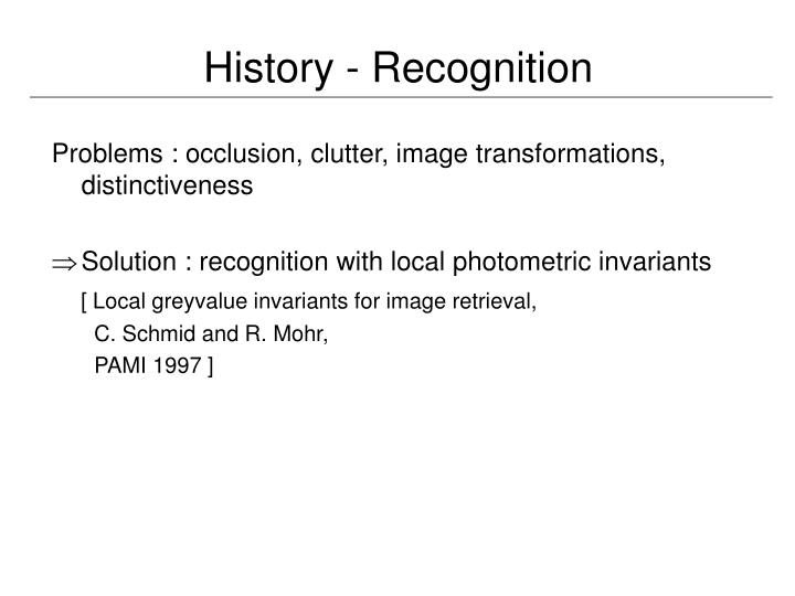 History - Recognition