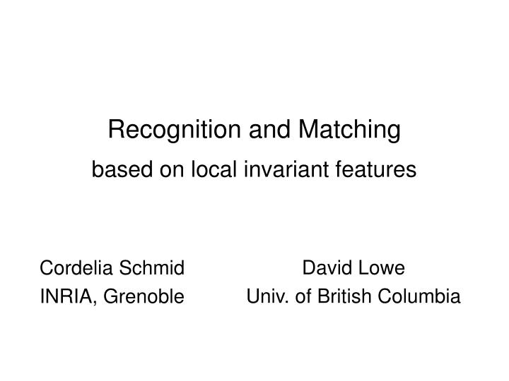 Recognition and Matching