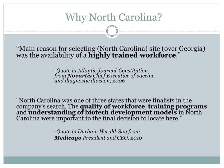 Why North Carolina?