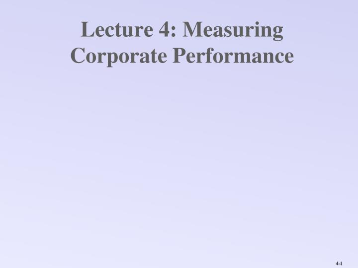 Lecture 4 measuring corporate performance
