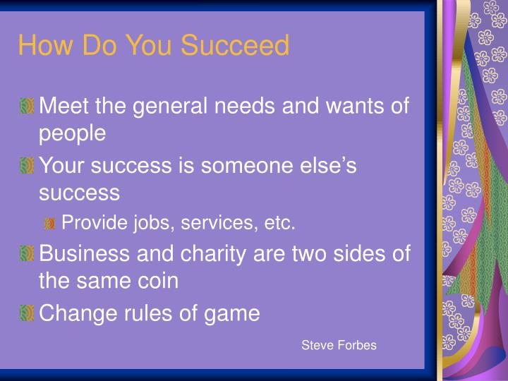 How Do You Succeed