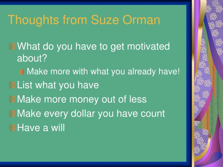 Thoughts from Suze Orman