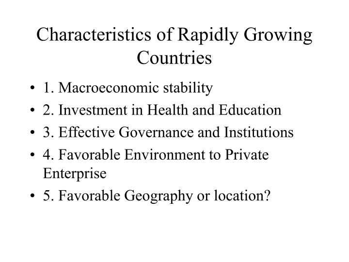 Characteristics of Rapidly Growing Countries