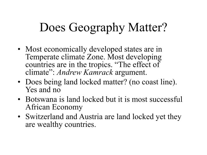 Does Geography Matter?