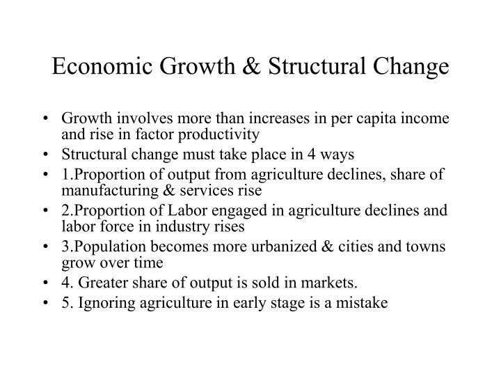 Economic Growth & Structural Change