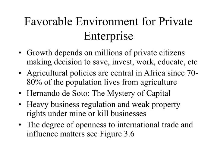 Favorable Environment for Private Enterprise