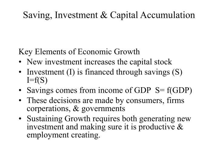 Saving, Investment & Capital Accumulation