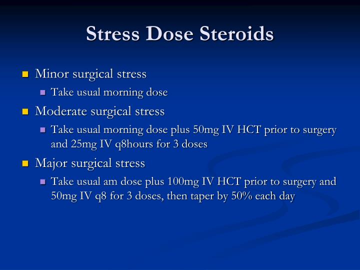 Stress Dose Steroids